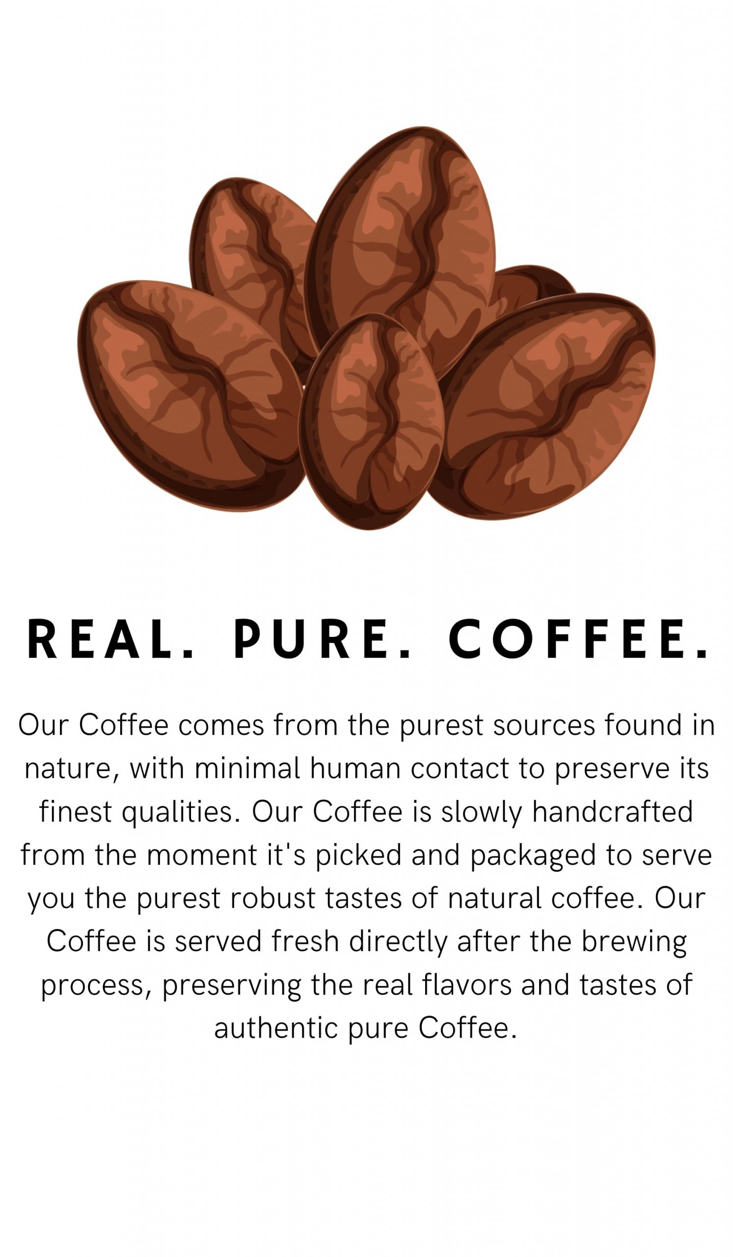 Real. pure. Coffee. Vertical Banner